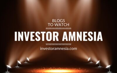 Blogs to watch (part 8): Investor Amnesia