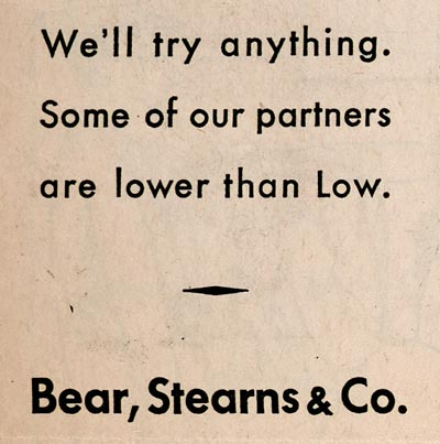 Bear Stearns ad in The Bawl Street Journal