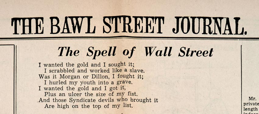 The Spell of Wall Street in The Bawl Street Journal