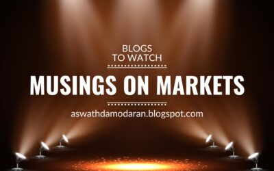 Blogs to watch (part 11): Musings on Markets